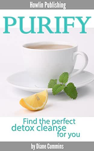 Purify: Find the perfect detox cleanse for you (detox cleanse, liver cleanse, sugar detox)