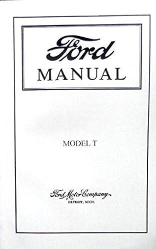step by step 1915 1916 1917 1918 1919 ford model t car truck rh amazon com 1914 Model T 1918 Model T