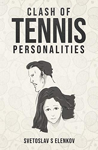 Clash of Tennis Personalities por Svetoslav Elenkov