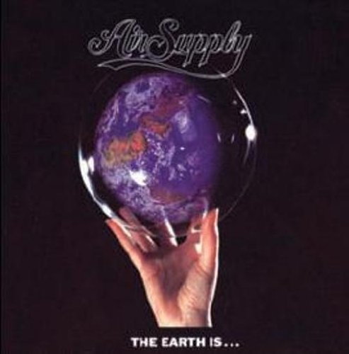 Air Supply - The Earth Is... By Air Supply (2010-11-23) - Zortam Music
