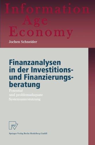 Finanzanalysen in der Investitions- und Finanzierungsberatung: Potential und problemadäquate Systemunterstützung (Inform