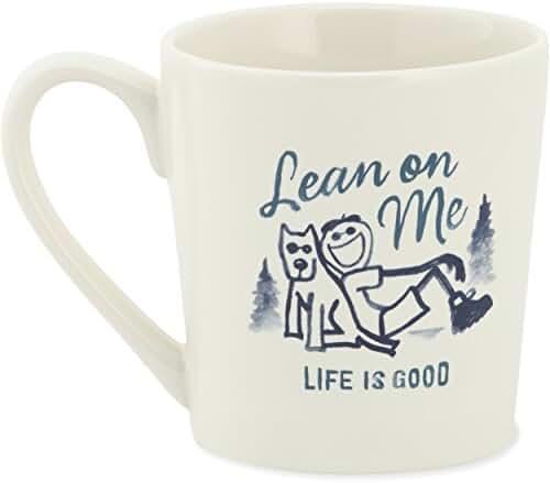 Life is good Adult Everyday Lean on Me Jake Mug