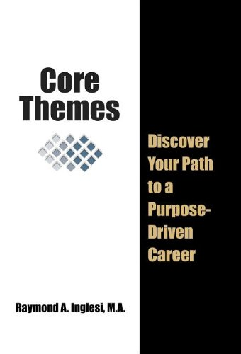 Download Core Themes: Discover Your Path to a Purpose-Driven Career pdf epub