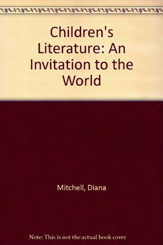 Children's Literature: An Invitation to the World