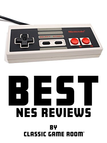 Best NES Reviews by Classic Game Room