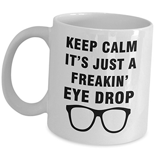 Ophthalmologist Gifts Ophthalmology Mug Coffee Tea Cup - Just A Freakin Eye Drop - Eye Doctor Specialist MD Accessories Appreciation Gift Ideas Funny Cute Gag for Men Women Optician Optometrist
