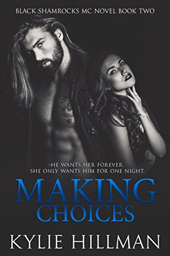 Making Choices (Black Shamrocks MC)