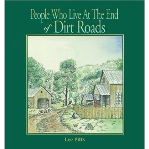 People Who Live At The End Of Dirt Roads