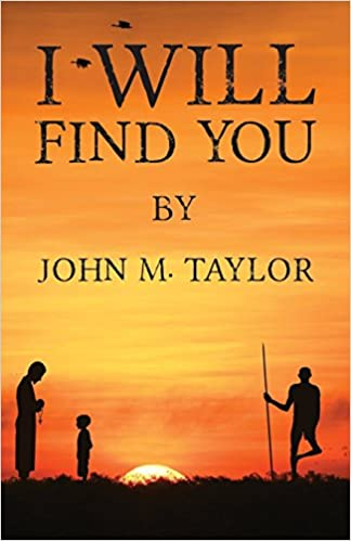 The I Will Find You by John M. Taylor travel product recommended by Alisha Billmen on Lifney.