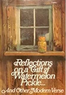 reflections on a gift of watermelon pickle