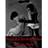 Beautiful Birched Babes of New York - Fully Illustrated Complete Volumes 1 -3 (Sinful Spanking Hot Tales)