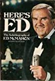 Here's Ed: The Autobiography of Ed McMahon