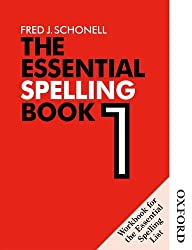 The Essential Spelling Book 1 - Workbook: Bk. 1 (English Skills & Practice)