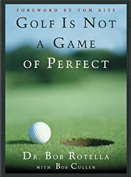 Golf Not Game Perfect Rotella ebook product image