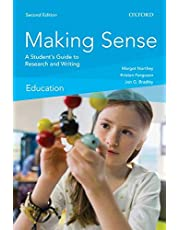 Making Sense in Education: A Student's Guide to Research and Writing