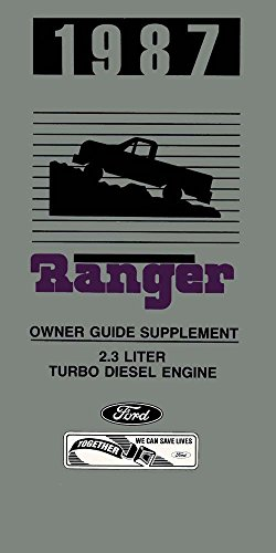 bishko automotive literature 1987 Ford Ranger 2.3L Turbo Diesel Engine Owners Manual Supplement User Guide