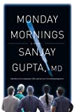 Monday Mornings, Sanjay Gupta, 0446583855