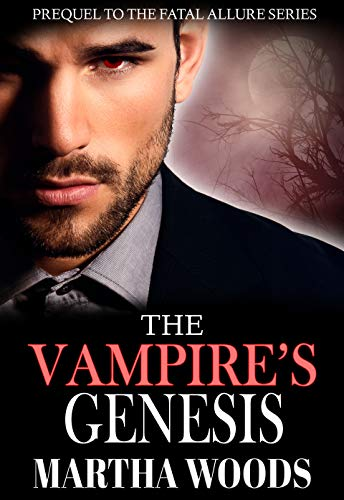 The Vampire's Genesis (Fatal Allure Book 13)