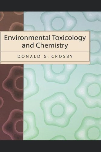 Environmental Toxicology and Chemistry (Topics in Environmental Chemistry) by Oxford University Press