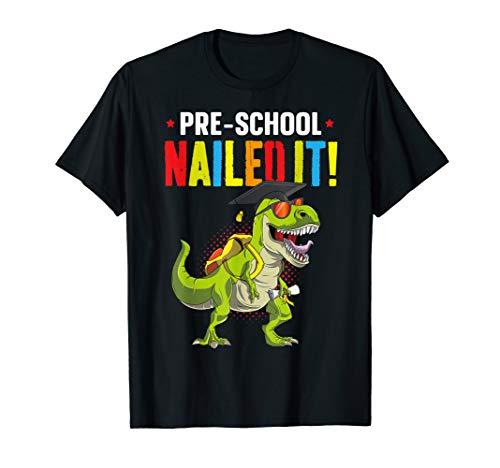 PreSchool Nailed It Graduation Class Of 2019 Kid T Rex Pre K T-Shirt -