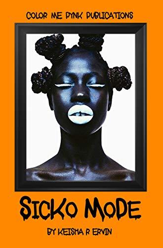 Sicko Mode (Gray & Cam Book 3) ()