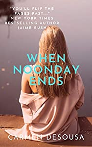When Noonday Ends (The Southern Collection)