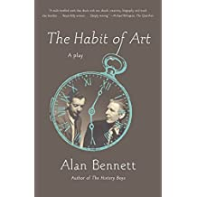 The Habit of Art: A Play