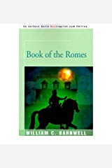 By Barnwell, William Book of the Romes Paperback - June 2001 Paperback
