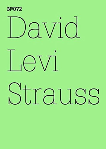 Download David Levi Strauss: In Case Something Different Happens in the Future, Joseph Beuys & 9/11: 100 Notes, 100 Thoughts: Documenta Series 072 pdf