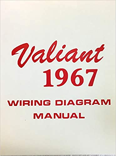 1967 PLYMOUTH VALIANT FACTORY ELECTRICAL WIRING DIAGRAMS ... on