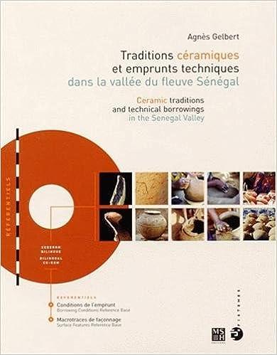 Livre gratuits en ligne Traditions céramiques et emprunts techniques dans la vallée du fleuve sénégal pdf, epub