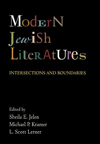 Modern Jewish Literatures: Intersections and Boundaries (Jewish Culture and Contexts)