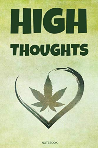 41gTwwla%2BpL - High Thoughts: Funny Weed Notebook for Ideas While You Are High, Weed Lover Smoker Friend Stoner Gift Birthday I Book CBD Journal Medical Marijuana ... Memo Log I Size 6 x 9 I Ruled Paper 110 Pages