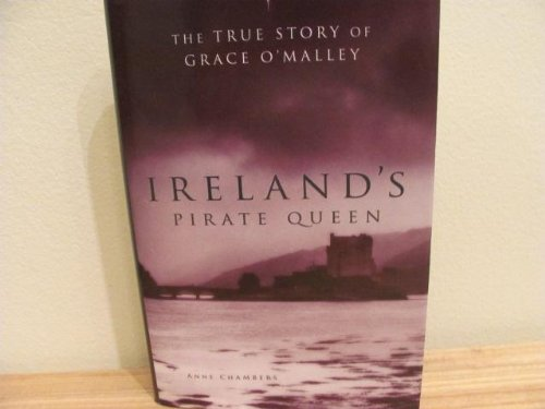 Ireland's Pirate Queen: The True Story of Grace O'Malley, 1530-1603 - Queen Anne Four