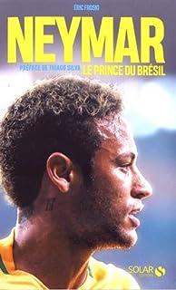Neymar : le prince du Brésil