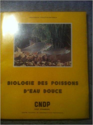 Lire en ligne Biologie des poissons d'eau douce pdf