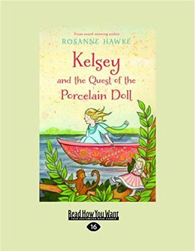 Read Online Kelsey and the Quest of the Porcelain Doll pdf