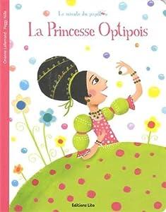 """Afficher """"La princesse Optipois"""""""