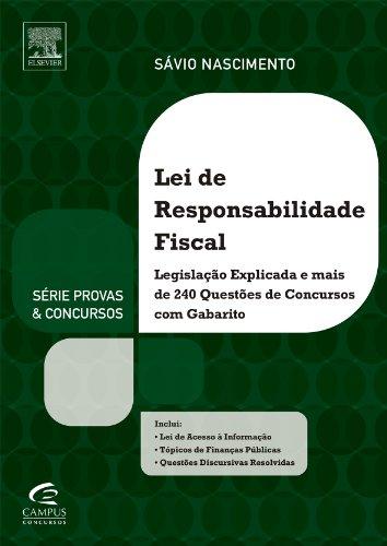 Lei de Responsabilidade Fiscal - Série Provas e Concursos