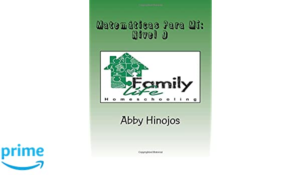 Matemáticas Para Mí: Nivel D (Volume 4) (Spanish Edition): Abby Hinojos: 9781722185718: Amazon.com: Books