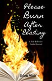Please! Burn After Reading: A Self-Reflective Guided Journal