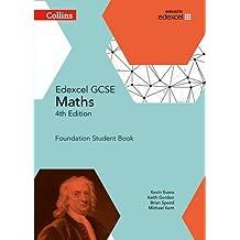 Collins Gcse Maths -- Edexcel Gcse Maths Foundation Student Book [Fourth Edition] by Kevin Evans (2015-06-01)