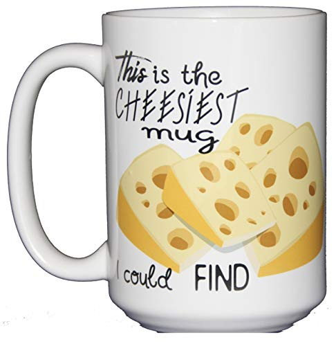 (This is the CHEESIEST Mug I Could Find - Funny Coffee Mug for Dairy Lovers and Hilarious People)