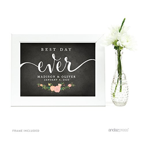 Andaz Press Personalized Wedding Framed Party Signs, Chalkboard Floral, 5x7-inch, Best Day Ever, 1-Pack, Includes Frame, Custom Made Any Name