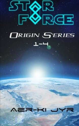 Star Force: Origin Series (1-4) (Volume 1)