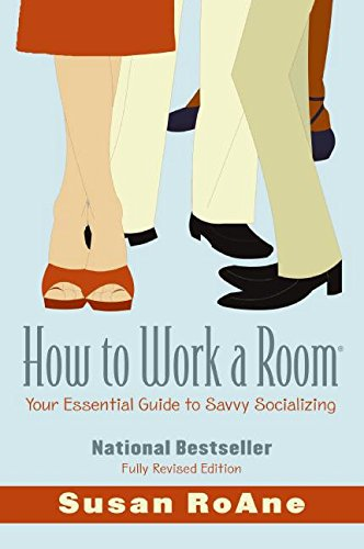 How to Work a Room, Revised Edition
