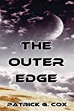 The Outer Edge, Patrick G. Cox, 0988704889