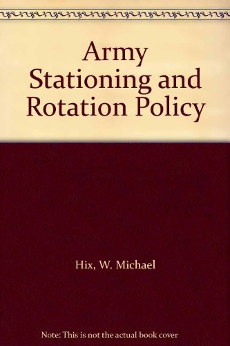 Army Stationing and Rotation Policy