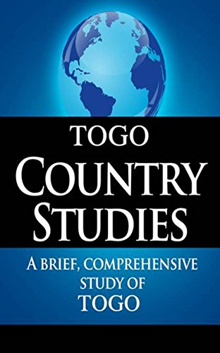TOGO Country Studies: A brief, comprehensive study of Togo