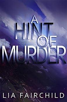 A Hint of Murder by [Fairchild, Lia]